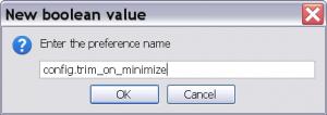 создаем переменную config.trim_on_minimize
